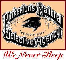 We Never Sleep business logo for Allan Pinkerton's detective agency